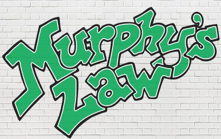 Murphy's Second Law